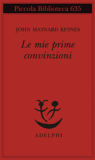 Book Cover: Keynes J. M., Le mie prime convinzioni