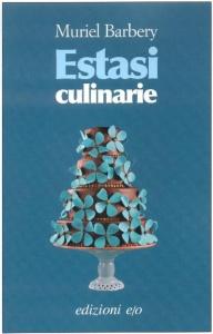Book Cover: Barbery Muriel, Estasi culinarie