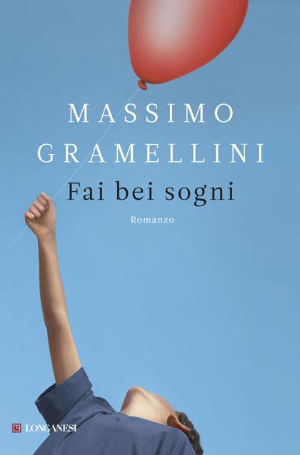 Book Cover: Gramellini Massimo, Fai bei sogni