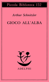 Book Cover: Schnitzler Arthur, Gioco all'alba