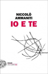 Book Cover: Ammaniti Niccolò, Io e te