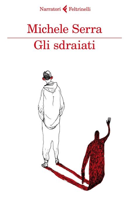 Book Cover: Serra Michele, Gli sdraiati