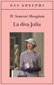 Book Cover: Maugham W. Somerset, La diva Julia